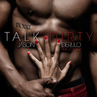 Jason Derulo - Talk Dirty Single Cover 2013