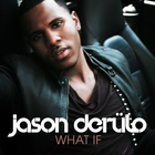 Jason Derulo - What If Singlecover
